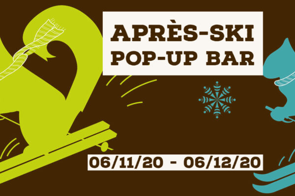 COMING SOON: APRES-SKI POP-UP BAR