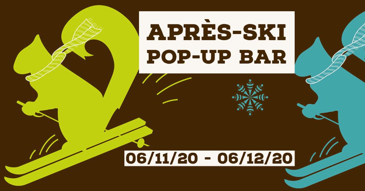 COMING SOON: APRES-SKI POP-UP BAR