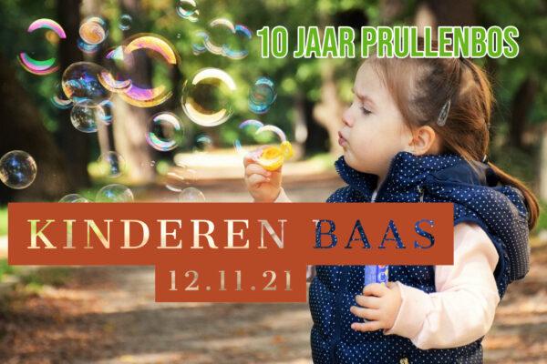 10 jaar Prullenbos: Kinderen baas!